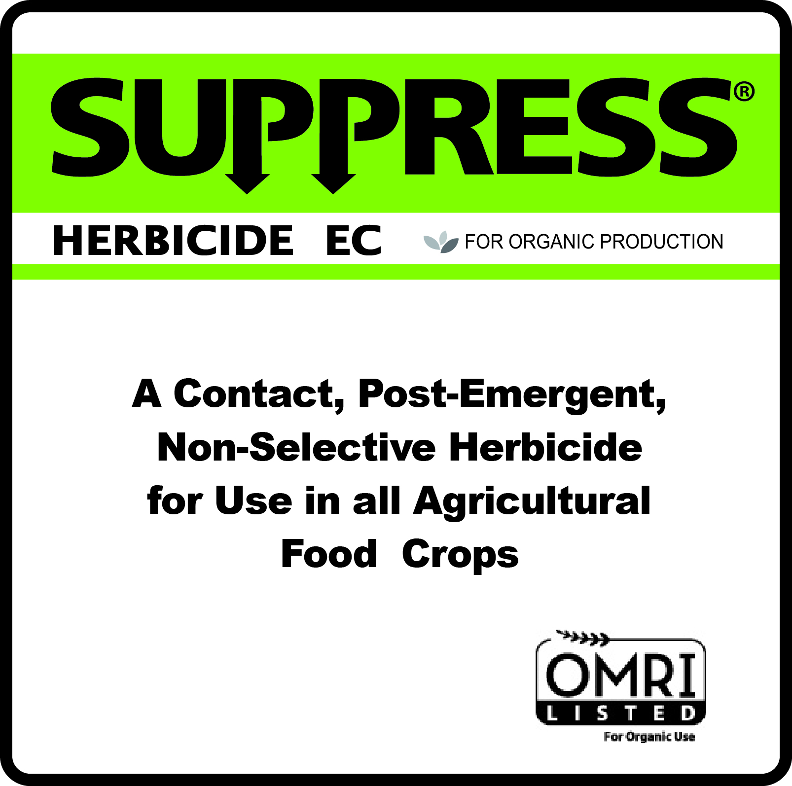 Westbridge Receives California Approval for its New SUPPRESS®  Herbicide EC